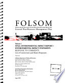 Folsom Lake State Recreation Area and Folsom Powerhouse State Historic Park  General Plan  Resource Management Plan