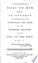 a philosophical essay on man being an attempt to investigate the a philosophical essay on man being an attempt to investigate the principles and laws of the reciprocal influence of the soul on the body
