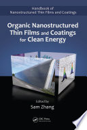 Organic Nanostructured Thin Film Devices and Coatings for Clean Energy Book