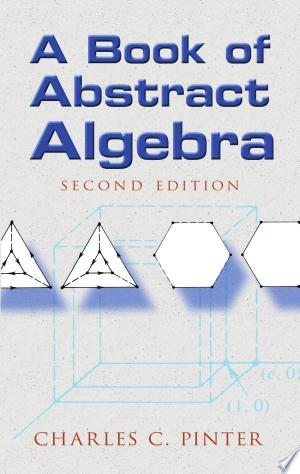 Download A Book of Abstract Algebra Free Books - Reading Best Books For Free 2018
