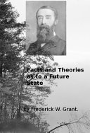 Facts and Theories as to a Future State ebook