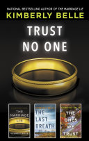 Trust No One The Marriage Lie The Last Breath The Ones We Trust
