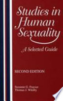 """Studies in Human Sexuality: A Selected Guide"" by Suzanne G. Frayser, Thomas J. Whitby"