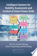Intelligent Systems for Stability Assessment and Control of Smart Power Grids