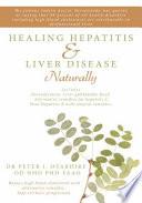 Healing Hepatitis & Liver Disease Naturally