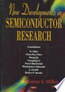 New Developments In Semiconductor Research Book PDF