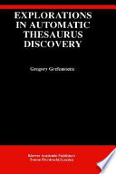 Explorations in Automatic Thesaurus Discovery Book