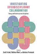 Investigating Interdisciplinary Collaboration