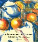 C  zanne in the Studio