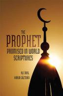 The Prophet Promised in World Scriptures