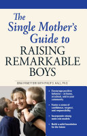 The Single Mother's Guide to Raising Remarkable Boys Pdf/ePub eBook