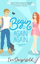Begin Again Again