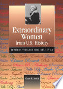 Extraordinary Women from U S  History  Readers Theatre for Grades 4 8 Book PDF