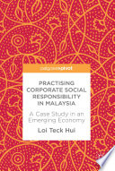 Practising Corporate Social Responsibility In Malaysia