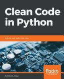 Clean Code in Python [Pdf/ePub] eBook