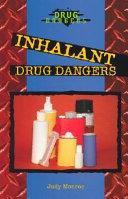 Inhalant Drug Dangers Book