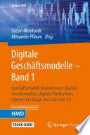 Digitale Geschäftsmodelle – Band 1