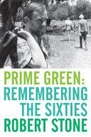Prime Green: Remembering the Sixties Pdf/ePub eBook