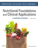 Nutrition Concepts Online for Foundations and Clinical Applications of Nutrition  Access Code and Textbook Package   A Nursing Approach
