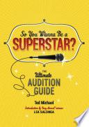 So You Wanna Be a Superstar