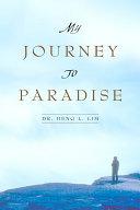 My Journey to Paradise