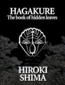 Hagakure; the Book of Hidden Leaves