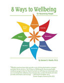 8 Ways to Wellbeing for Recovering People