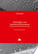 Wettability and Interfacial Phenomena Book