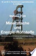 Mineralische und Energie-Rohstoffe  : eine Einführung zur Entstehung und nachhaltigen Nutzung von Lagerstätten