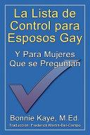 La Lista de Control Para Esposos Gay Y Para Mujeres Que Se Preguntan