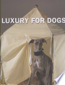 Luxury for Dogs Book