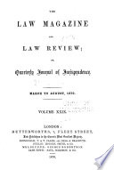 The Law Magazine And Law Review Or Quarterly Journal Of Jurisprudence
