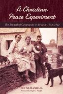 A Christian Peace Experiment Pdf/ePub eBook