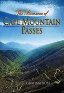 Romance of Cape Mountain Passes