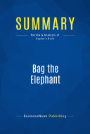 Summary  Bag the Elephant