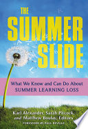 """The Summer Slide: What We Know and Can Do About Summer Learning Loss"" by Karl Alexander, Sarah Pitcock, Matthew C. Boulay"