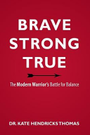 Brave  Strong  and True