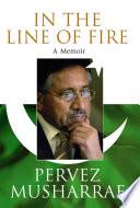 """In the Line of Fire"" by Pervez Musharraf"