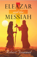 Eleazar and the Messiah Pdf/ePub eBook