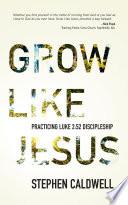 Grow Like Jesus Book