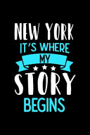 New York It's Where My Story Begins