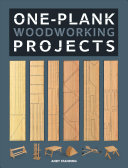 One Plank Woodworking Projects