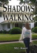 Pdf Shadows Walking Telecharger
