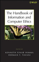 The Handbook of Information and Computer Ethics