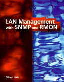 LAN Management with SNMP and RMON