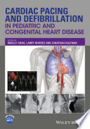 Cardiac Pacing and Defibrillation in Pediatric and Congenital Heart Disease Book