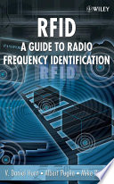 RFID  : A Guide to Radio Frequency Identification
