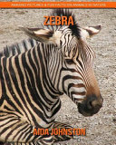 Zebra Amazing Pictures Fun Facts On Animals In Nature