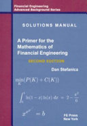 Solutions Manual   a Primer for the Mathematics of Financial Engineering  Second Edition