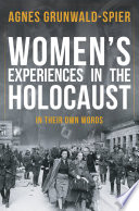 Women s Experiences in the Holocaust